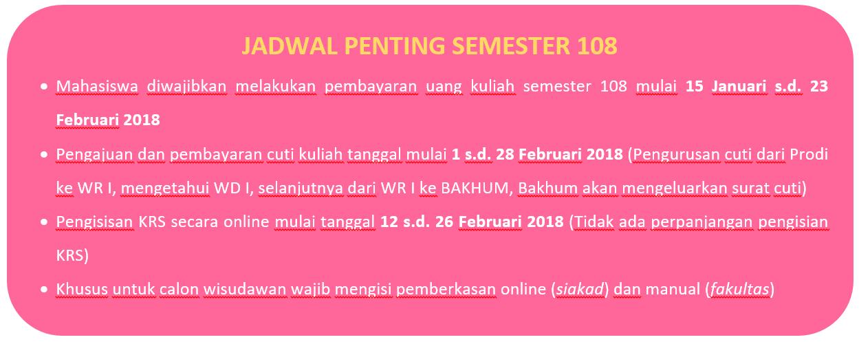 Jadwal Penting Semester 108