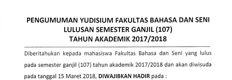 Pengumuman Yudisium FBS SMT Ganjil Tahun Akademik 2017/2018