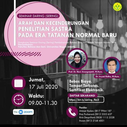 Seminar Daring 3 Fakultas Bahasa dan Seni Universitas Negeri Jakarta: Arah dan Kecenderungan Penelitian Sastra pada Era Tatanan Normal Baru bersama Prof. Dr. Novi Anoegrajekti, M.Hum.