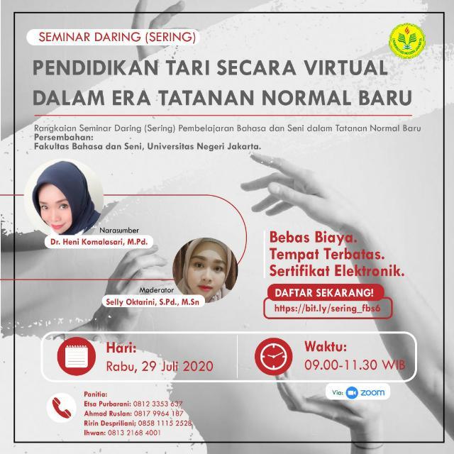 Seminar Daring 6 Fakultas Bahasa dan Seni Universitas Negeri Jakarta: Pendidikan Tari secara Virtual dalam Era Tatanan Normal Baru bersama Dr. Heni Komalasari, M.Pd.
